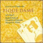 Tchaikovsky: Pique Dame (abridged) - Anneliese Muller (vocals); Cornelis van Dijk (vocals); Elisabeth Grümmer (vocals); Erhard Michel (piano);...