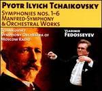Tchaikovsky: Symphonies Nos. 1-6; Manfred Symphony; Orchestral Works