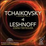 Tchaikovsky: Symphony No. 4; Leshnoff: Double Concerto for Clarinet & Bassoon