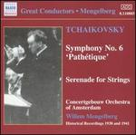 Tchaikovsky: Symphony No. 6 'Pathétique'; Serenade for Strings
