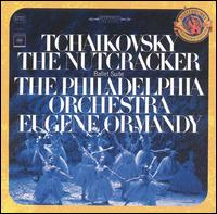 Tchaikovsky: The Nutcracker - Philadelphia Orchestra; Eugene Ormandy (conductor)