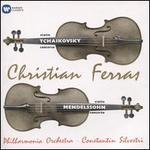 Tchaikovsky: Violin Concerto; Mendelssohn: Violin Concerto