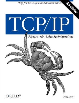 TCP/IP Network Administration - Hunt, Craig