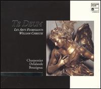 Te Deum - Anne Mopin (soprano); Arlette Steyer (soprano); Armand Gavriilid�s (counter tenor); Arthur Le Mesre De Pas (treble);...