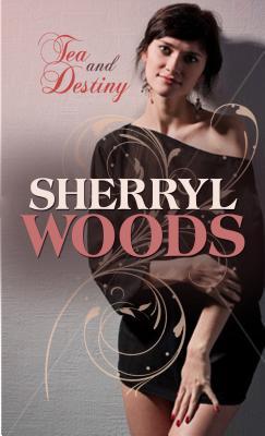 Tea and Destiny - Woods, Sherryl