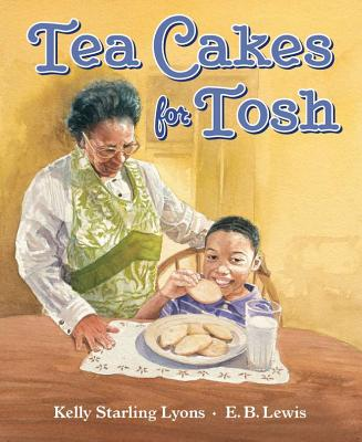 Tea Cakes for Tosh - Lyons, Kelly Starling