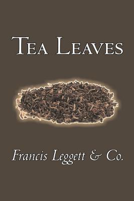 Tea Leaves - Francis Leggett & Co