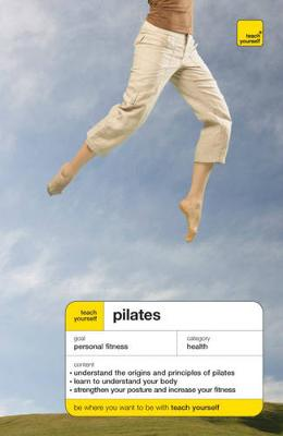 Teach Yourself Pilates - Aldrich, Matthew