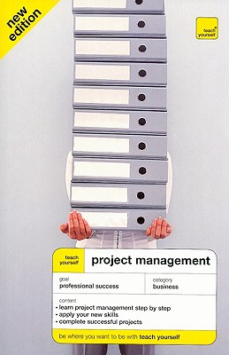 Teach Yourself Project Management - Baguley, Phil