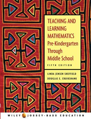 Teaching and Learning Mathematics: Pre-Kindergarten Through Middle School - Sheffield, Linda Jensen, Dr., and Cruikshank, Douglas E