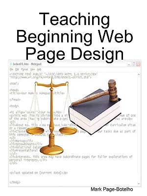 Teaching Beginning Web Page Design - Page-Botelho, Mark
