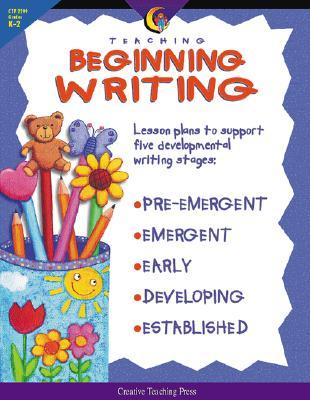 Teaching Beginning Writing - Hall, Karen (Editor), and Fitzpatrick, Jo