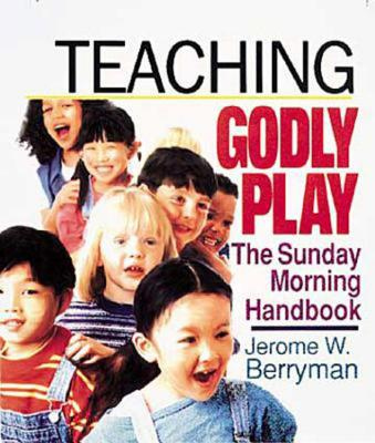 Teaching Godly Play - Berryman, Jerome