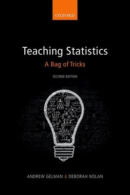 Teaching Statistics: A Bag of Tricks - Gelman, Andrew, and Nolan, Deborah