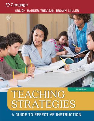 Teaching Strategies: A Guide to Effective Instruction - Orlich, Donald C