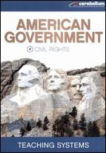 Teaching Systems: American Government Module, Vol. 4 - Civil Rights
