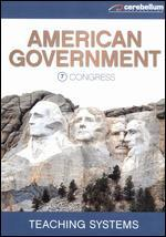 Teaching Systems: American Government Module, Vol. 7 - Congress