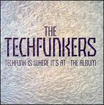 Techfunk Is Where It's at: The Album