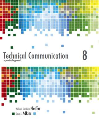 Technical Communication: A Practical Approach - Pfeiffer, William, and Adkins, Kaye