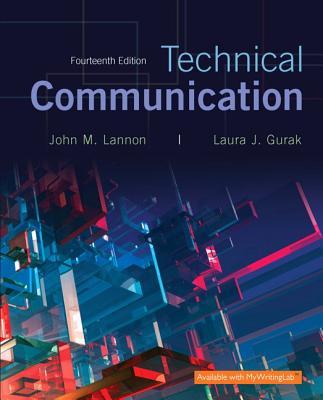 Technical Communication - Lannon, John M, and Gurak, Laura J, Professor