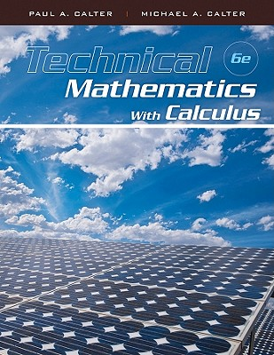 Technical Mathematics with Calculus - Calter, Paul A