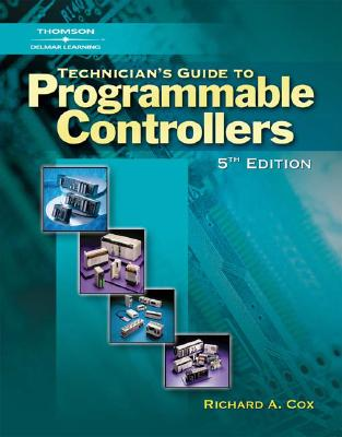 Technician's Guide to Programmable Controllers - Cox, Richard A, and Borden, Terry R
