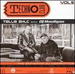 Techno Club, Vol. 5: Talla 2XLC With DJ Hooligan