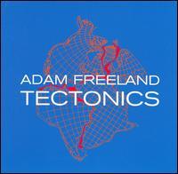 Tectonics - Adam Freeland