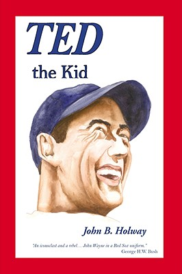 Ted the Kid - Holway, John B