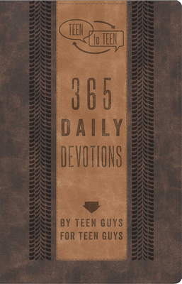 Teen to Teen: 365 Daily Devotions by Teen Guys for Teen Guys - Hummel, Patti M (Compiled by)