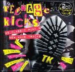 Teenage Kicks: 46 Classic Punk & New Wave Tracks