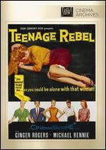 Teenage Rebel - Edmund Goulding