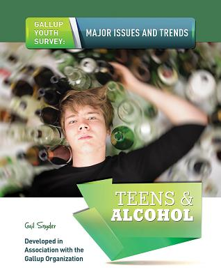 Teens & Alcohol - Snyder, Gail, M.S