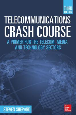 Telecommunications Crash Course - Shepard, Steven