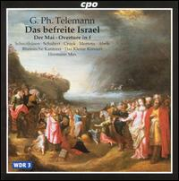 Telemann: Das befreite Israel - Claudia Schubert (alto); Das kleine Konzert; Ekkehard Abele (bass); Ekkehard Abele; Howard Crook (tenor);...
