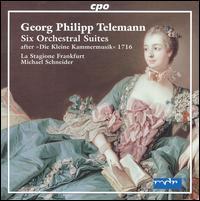 """Telemann: Six Orchestral Suites after """"Die Kleine Kammermusik"""" 1716 - La Stagione Orchestra; Michael Schneider (conductor)"""