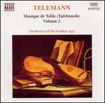Telemann: Tafelmusik, Vol. 2