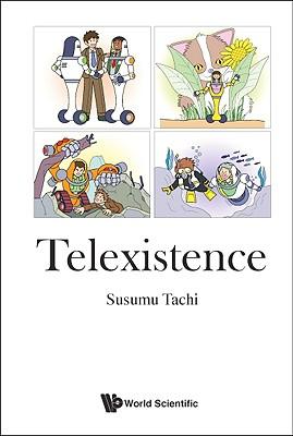 Telexistence - Tachi, Susumu