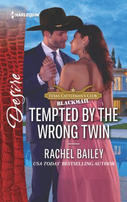 Tempted by the Wrong Twin - Bailey, Rachel