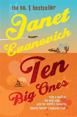 Ten Big Ones - Evanovich, Janet