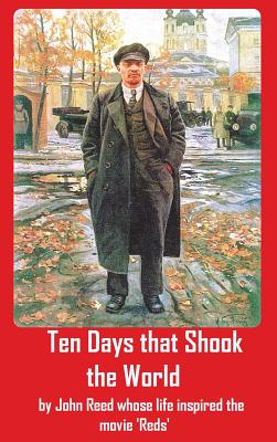 Ten Days That Shook the World - Reed, John