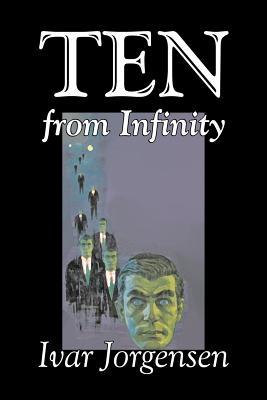 Ten from Infinity - Jorgensen, Ivar