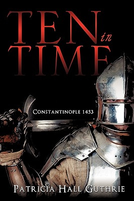 Ten in Time - Guthrie, Patricia Hall