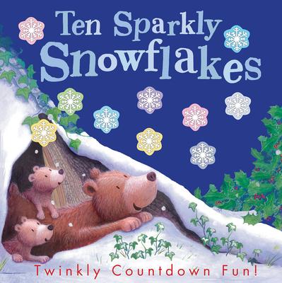 Ten Sparkly Snowflakes - Tiger Tales (Editor)