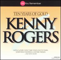 Ten Years of Gold [Madacy] - Kenny Rogers