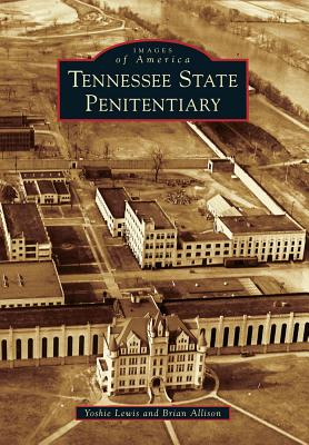Tennessee State Penitentiary - Lewis, Yoshie, and Allison, Brian