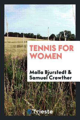Tennis for Women - Bjurstedt, Molla