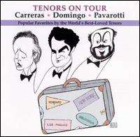 Tenors on Tour - Andrea Griminelli (flute); E. Kiennast (keyboards); José Carreras (tenor); Luciano Pavarotti (tenor); Mandy Patinkin (tenor);...