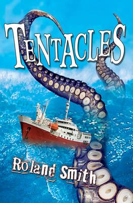 Tentacles - Smith, Roland