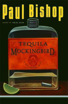 Tequila Mockingbird - Bishop, Paul